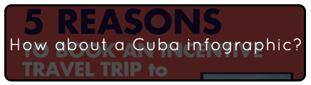 Cuba-Infographic---Incentive-Travel-Emerging-Destination