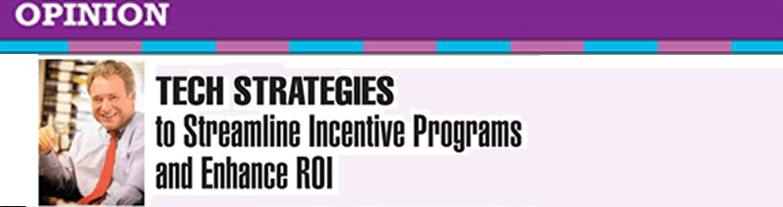 Tech-Strategies-Streamline-Incentive-Programs-Enhance-ROI-Steve-Damerow(v1)
