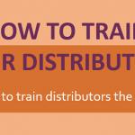 how to train distributors